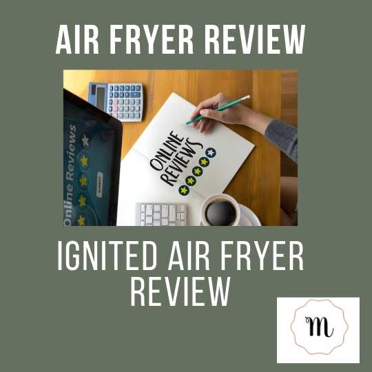 Ignited Air Fryer Review